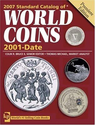 Standard Catalog of World Coins, 2001 to Date (Standard Catalog of World Coins