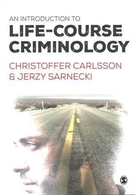 An Introduction to Life-Course Criminology by Christoffer Carlsson 9781446275917