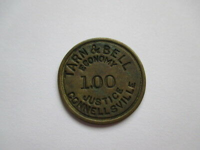 Tarn & Bell Economy Justice $1.00 Token Connellsville, Pa