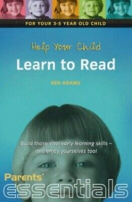 Help Your Child Learn to Read: For your 3-5 year old ... by Adams, Ken Paperback