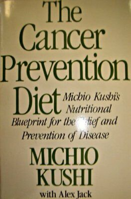 The Cancer Prevention Diet by Kushi Michio Book The Cheap Fast Free Post