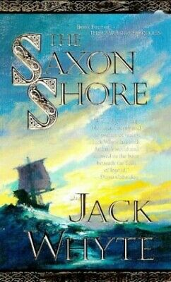 Saxon Shore (The Camulod Chronicles) by Whyte, Jack Paperback Book The Cheap