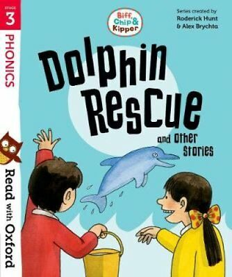 Read with Oxford: Stage 3: Biff, Chip and Kipper: Dolphin Rescu... 9780192764232