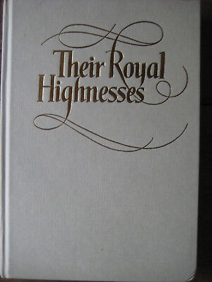 Their Royal Highnesses The Prince And Princess ... - Anthony Holden - Good