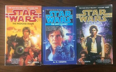 The Han Solo Trilogy - A.C Crispin (Paradise Snare, Hutt Gambit, Rebel Dawn)