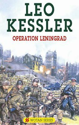Operation Leningrad (SS Wotan) by Kessler, Leo Hardback Book The Cheap Fast Free