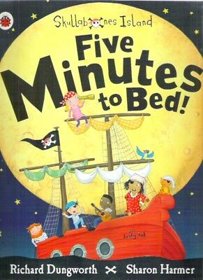 SKULLABONES ISLAND FIVE MINUTES TO BED! Richard Dungworth New! paperback Classic