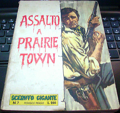 "SHERIFF GIANT n. 7 ""Offensive a Praire Town"" Editions FASANI - NOVEMBER 1963"