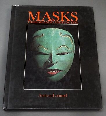 Book: Masks, Their Meaning and Function, Lommel