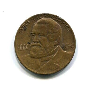 International Harvester Cyrus McCormick Centennial Commemorative Coin 1831-1931