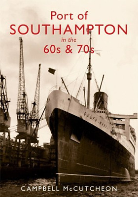 Mccutcheon-Port Of Southampton In The 60S And  BOOK NEW