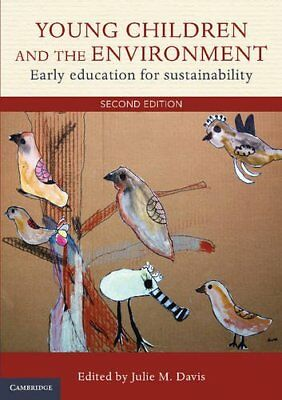 Young Children and the Environment: Early Education for Sustainability, , Very G