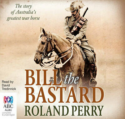 NEW Bill the Bastard By Roland Perry Audio CD Free Shipping