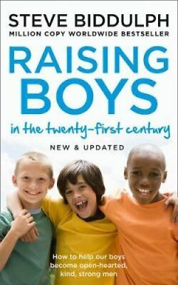 Raising Boys in the 21st Century Completely Updated and Revised 9780008283674