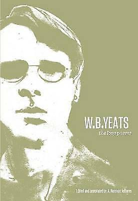 W.B. Yeats: The Love Poems by W. B. Yeats (Paperback) New Book