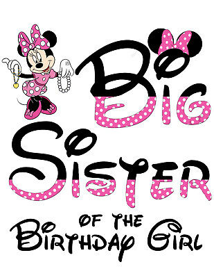 a1bc3006c DISNEY MINNIE MOUSE Big Sister Of The Birthday Girl::t-Shirt Iron On ...