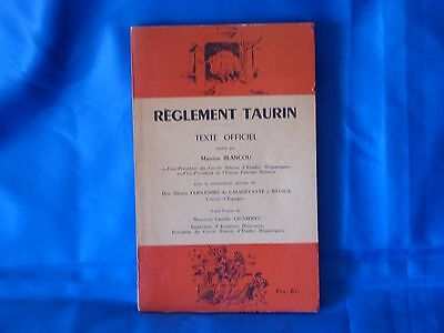 REGLEMENT TAURIN Texte officiel Maurice Blancou 1962