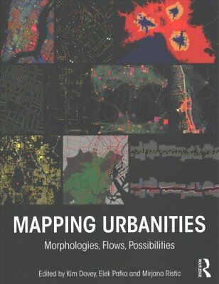 Mapping Urbanities: Morphologies, Flows, Possibilities by Taylor & Francis...