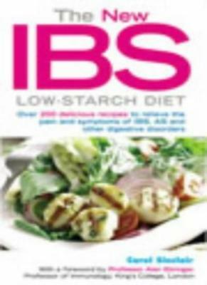 The New IBS Low-starch Diet By Carol Sinclair, Professor Alan Ebringer