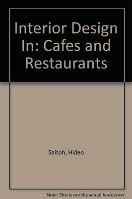 Interior Design In: Cafes and Restaurants by Stroeter, Joao Rodolfo Hardback The