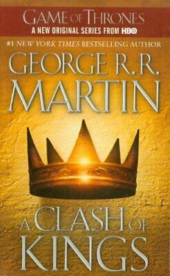 A Clash of Kings: A Song of Ice and Fire: Book Two: 2 by Martin, George R. R.