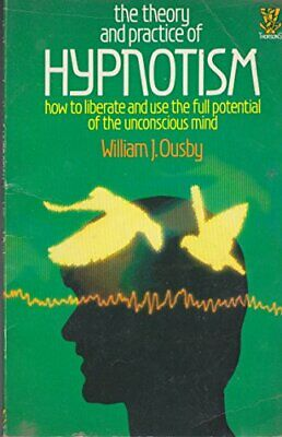 Theory and Practice of Hypnotism by Ousby, William J. Paperback Book The Cheap