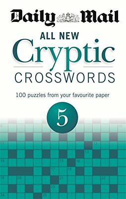 Daily Mail: All New Cryptic Crosswords 5 (The Daily Mail Puzzle... by Daily Mail
