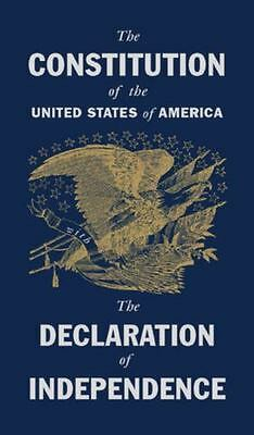 The Constitution of the United States of American & Declaration of Independence