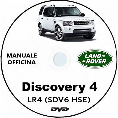 Land Rover DISCOVERY 4 (LR4) Manuale Officina (ITA) Discovery SDV6 HSE