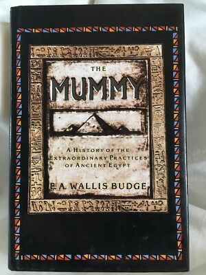 The Mummy by E. A. Wallis Budge (Practices of Ancient Egypt) (1993, HCDJ)