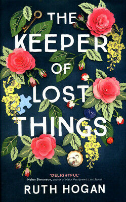 The keeper of lost things by Ruth Hogan (Hardback)