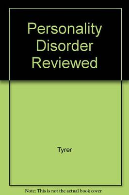 Personality Disorder Reviewed By Tyrer