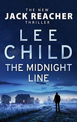 The Midnight Line: (Jack Reacher 22) By Lee Child. 9780857503619