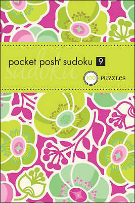 Pocket Posh Sudoku 9: 100 Puzzles by The Puzzle Society (Paperback) New