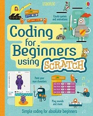 Coding for Beginners: Using Scratch - Rosie Dickins -  9781409599357