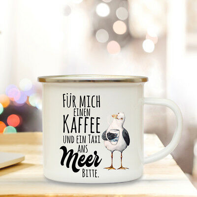 Emaille Becher Camping maritime Tasse Möwe Spruch Kaffee & Taxi ans Meer eb117