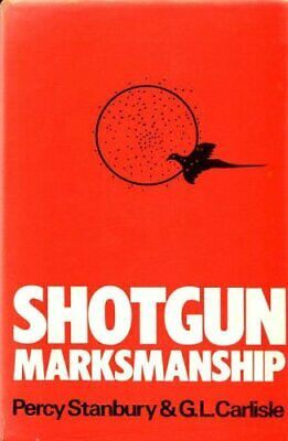 Shotgun Marksmanship by Carlisle, G.L. Hardback Book The Cheap Fast Free Post