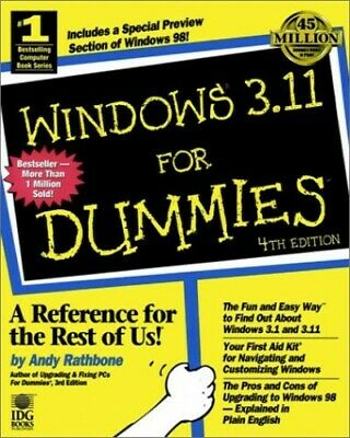 Windows 3.11 For Dummies by Rathbone, Andy Paperback Book The Cheap Fast Free