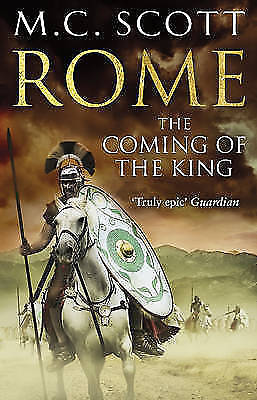 The Coming of the King - Rome 2 by M. C. Scott (Paperback) A FORMAT