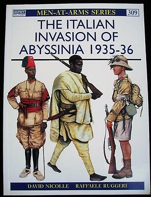 Osprey Men-at Arms Series  Nr. 309: The Italian Invasion of Abyssina 1935-36