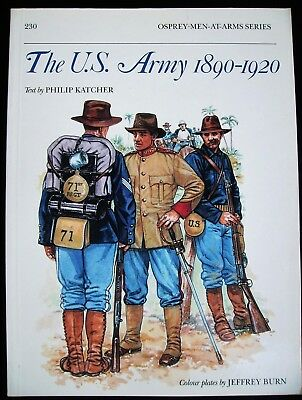 Osprey Men-at Arms Series  Nr. 230 : The U.S. Army 1890-1920