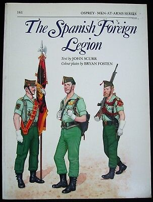 Osprey Men-at Arms Series  Nr. 161 : The Spanish Foreign Legion
