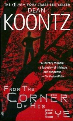 From the Corner of His Eye by Koontz, Dean R. Book The Cheap Fast Free Post