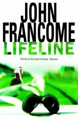 Lifeline by Francome, John Paperback Book The Cheap Fast Free Post