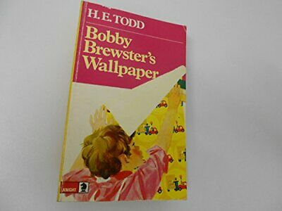 Bobby Brewster's Wallpaper (Knight Books) by Todd, H.E. Paperback Book The Cheap