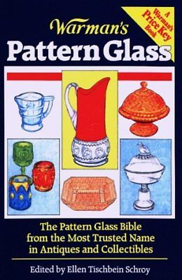 Warmans Pattern Glass (Warmans Encyclopedia of Antiques & Collectibles)