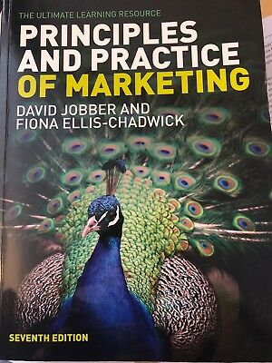 Principles and Practice of Marketing by Fiona Ellis-Chadwick, David Jobber...