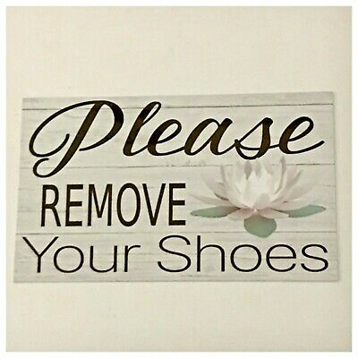 Please Remove Your Shoes Spiritual with White Lotus Sign Wall Plaque or Hanging