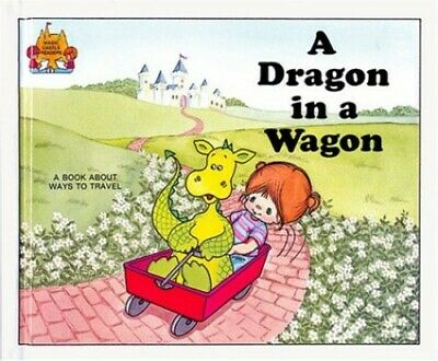 A Dragon in a Wagon (Magic Castle Readers) by Moncure, Jane Belk Book The Fast