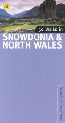 50 Walks in Snowdonia and North Wales (50 walks in... by Gillham, John Paperback